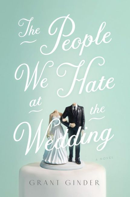 The People We Hate at the Wedding good books