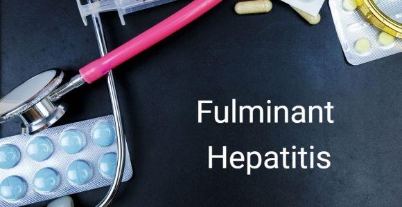 What is Fulminant Hepatitis?