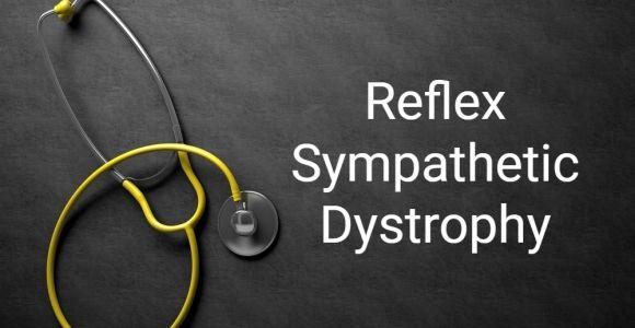 Complex Regional Pain Syndrome Type I: Reflex Sympathetic Dystrophy