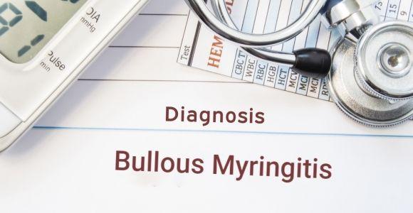 Bullous Myringitis and Similar Ear Infections