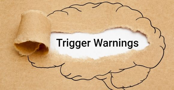 Trigger Warnings: What They Are and How They're Used