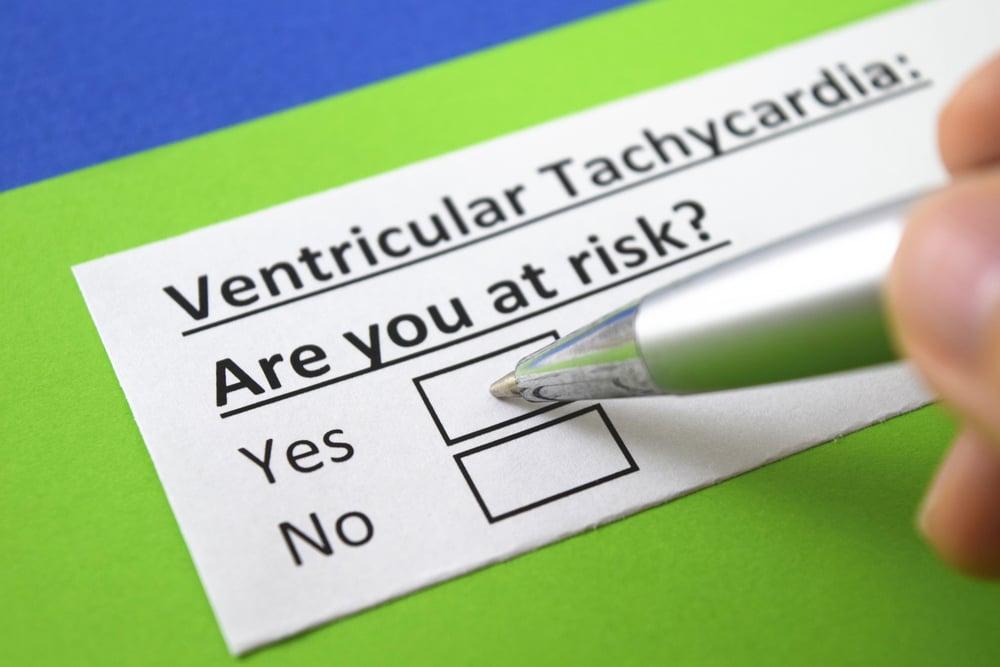 risks of Ventricular tachycardia